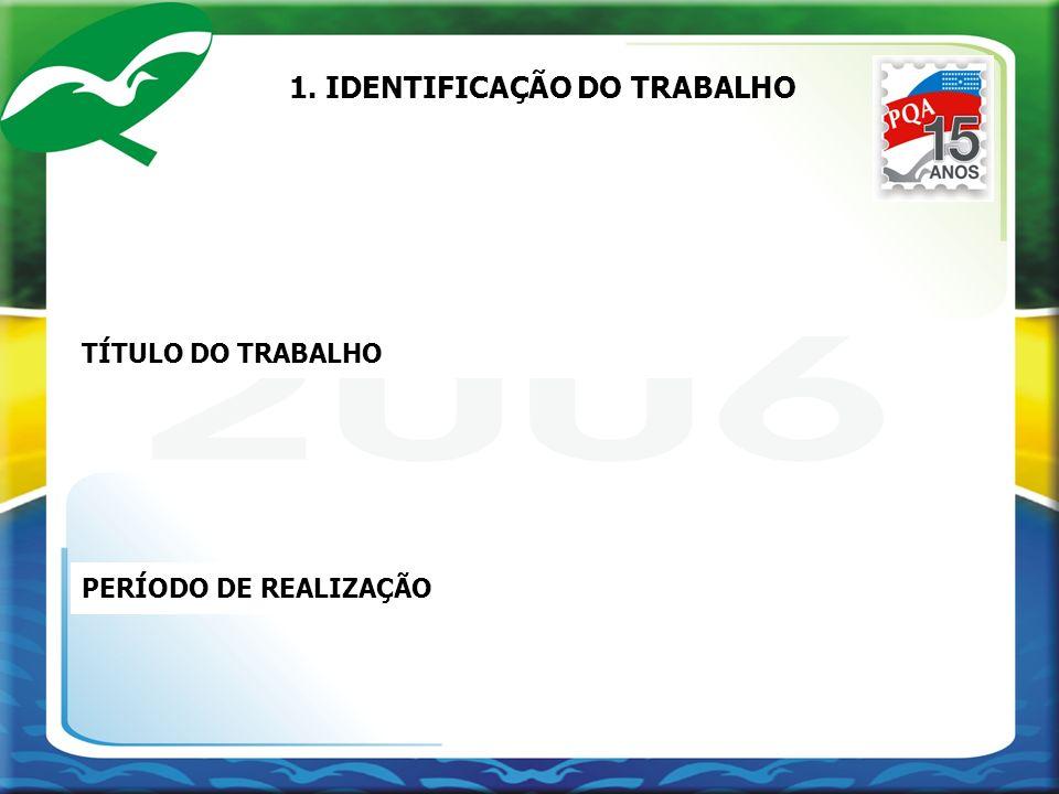 1. IDENTIFICAÇÃO DO TRABALHO