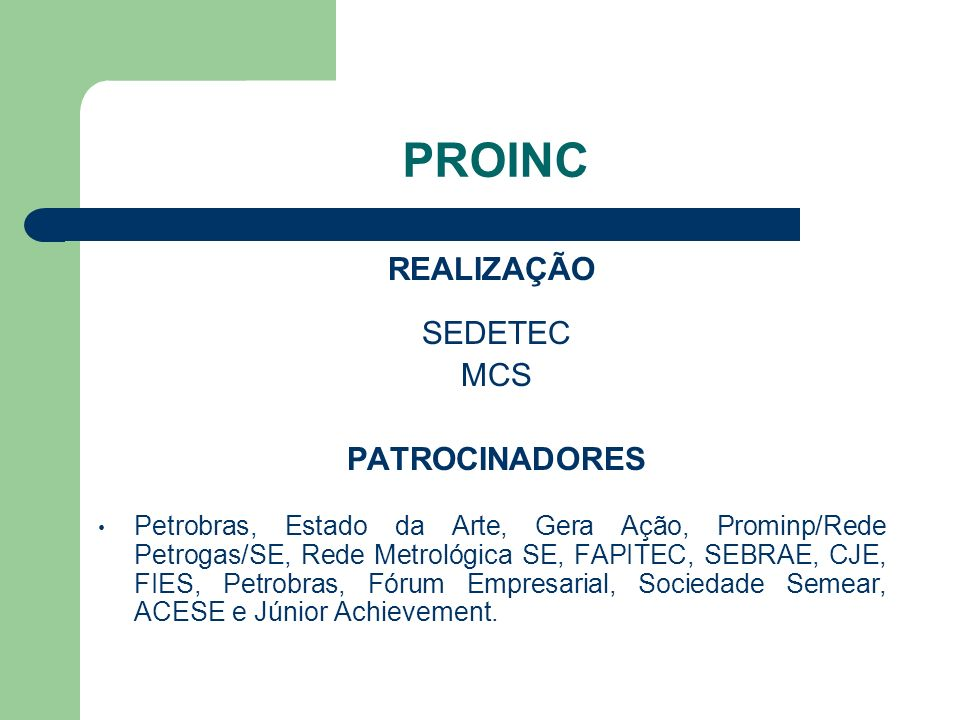 PROINC REALIZAÇÃO SEDETEC MCS PATROCINADORES