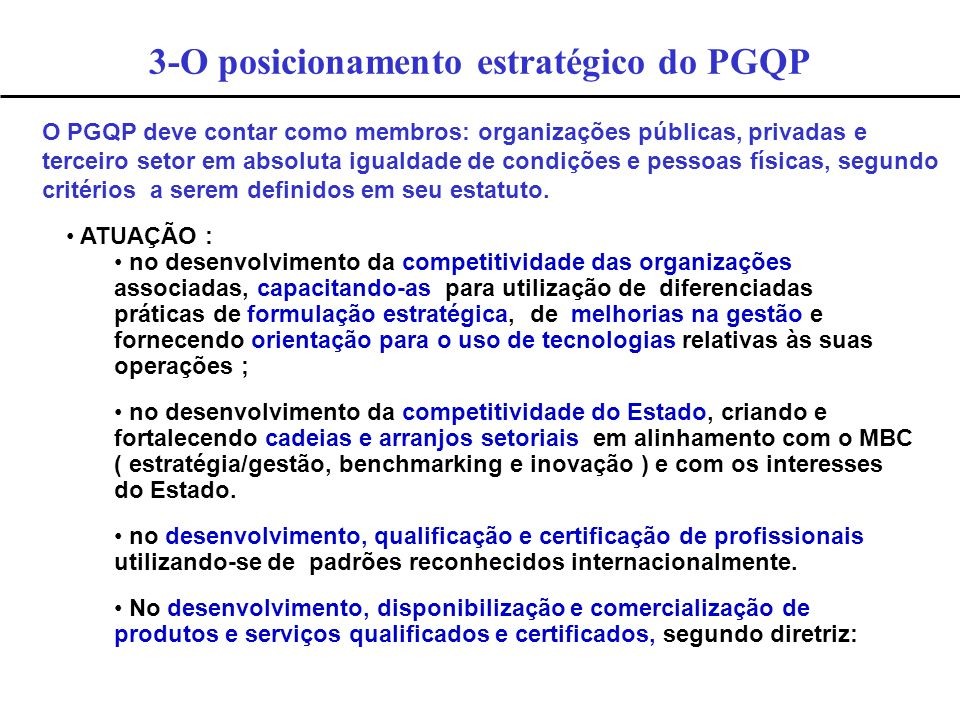 3-O posicionamento estratégico do PGQP