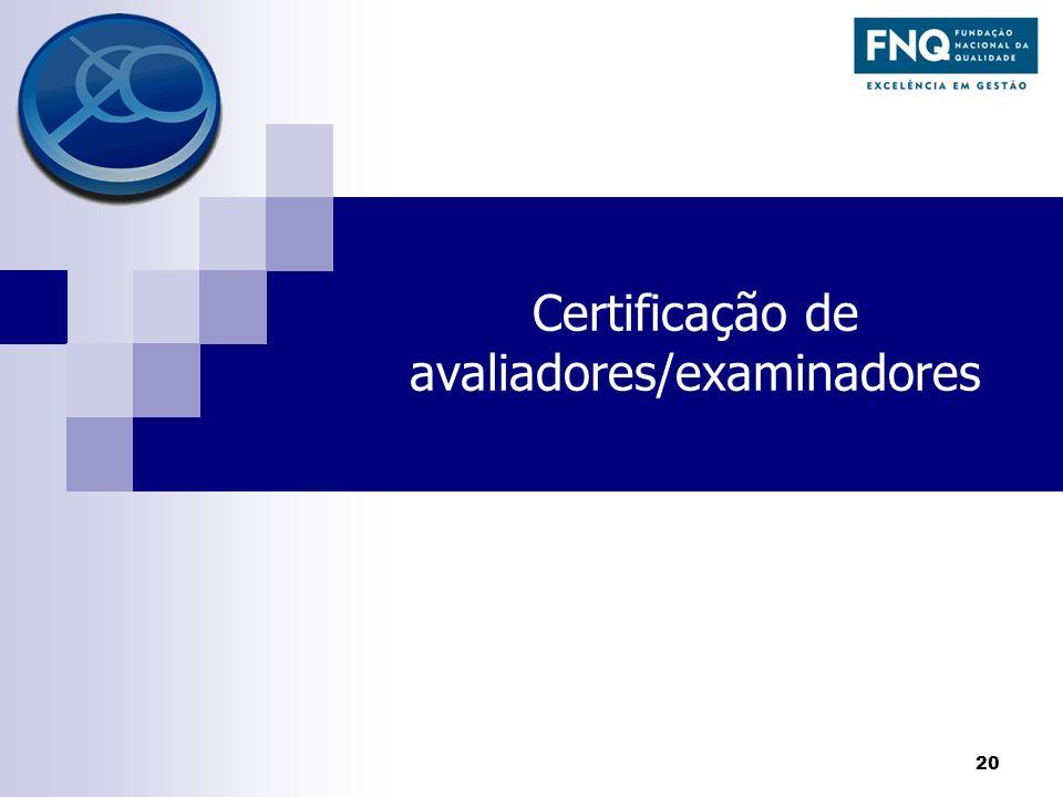 Certificação de avaliadores/examinadores