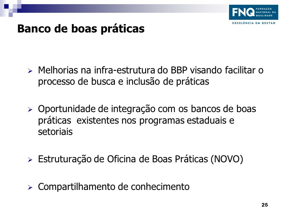 Banco de boas práticasMelhorias na infra-estrutura do BBP visando facilitar o processo de busca e inclusão de práticas.