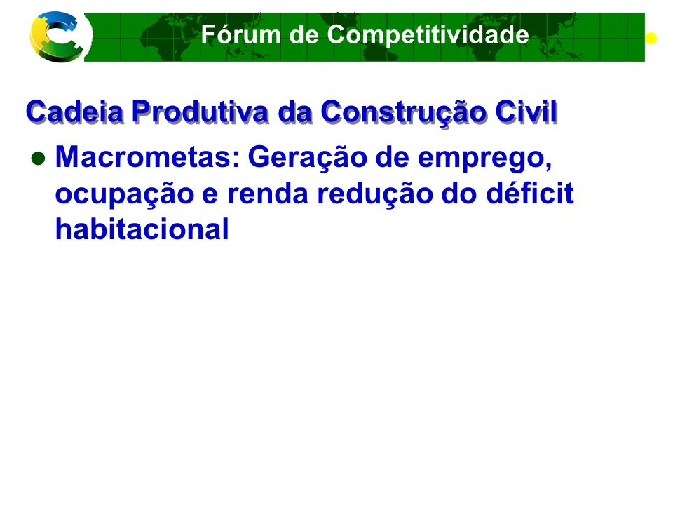 Cadeia Produtiva da Construção Civil