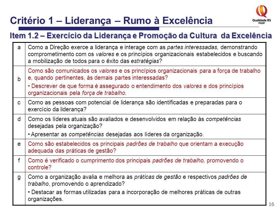 Critério 1 – Liderança – Rumo à Excelência