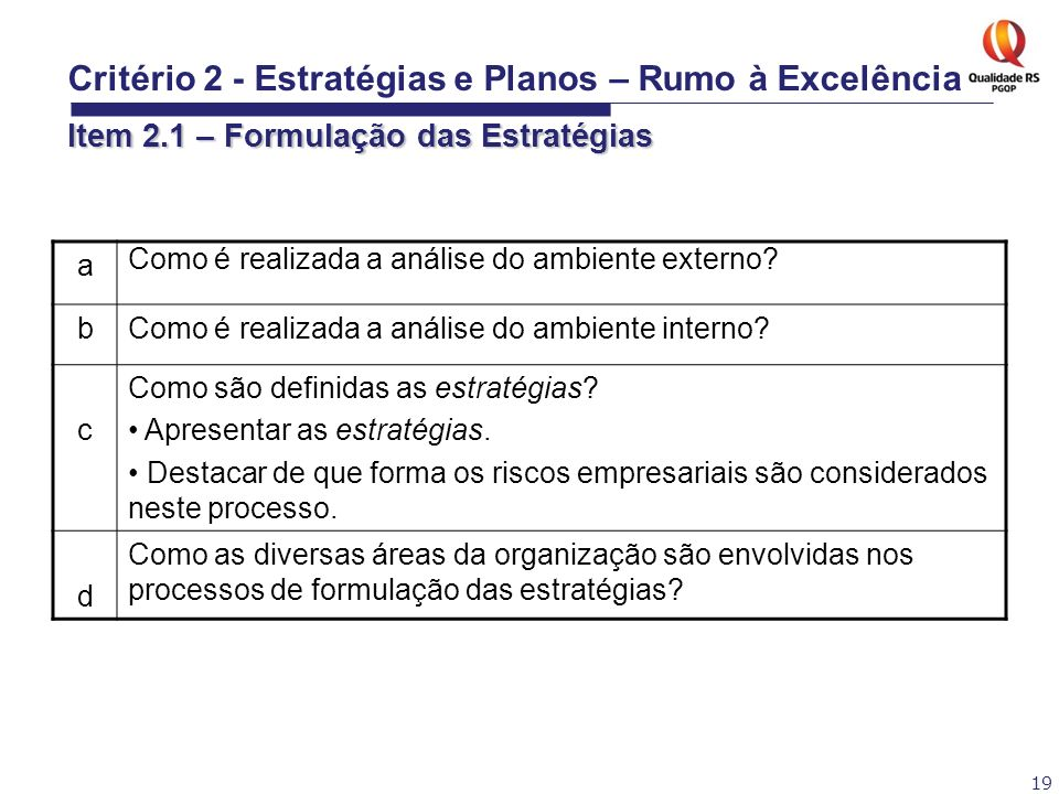Critério 2 - Estratégias e Planos – Rumo à Excelência Item 2