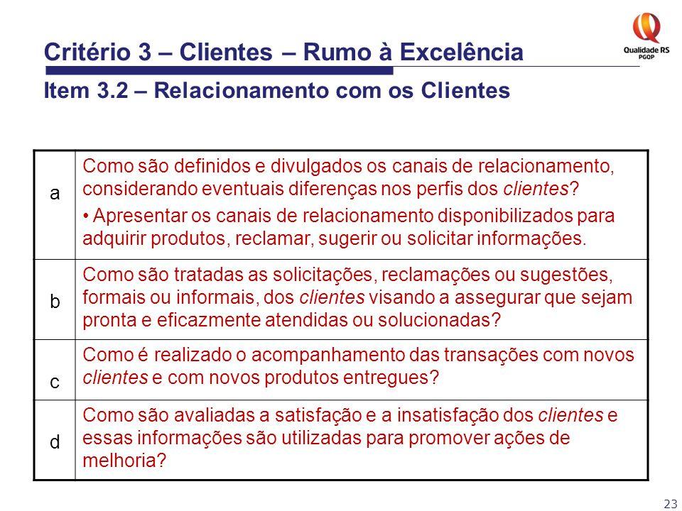 Critério 3 – Clientes – Rumo à Excelência Item 3