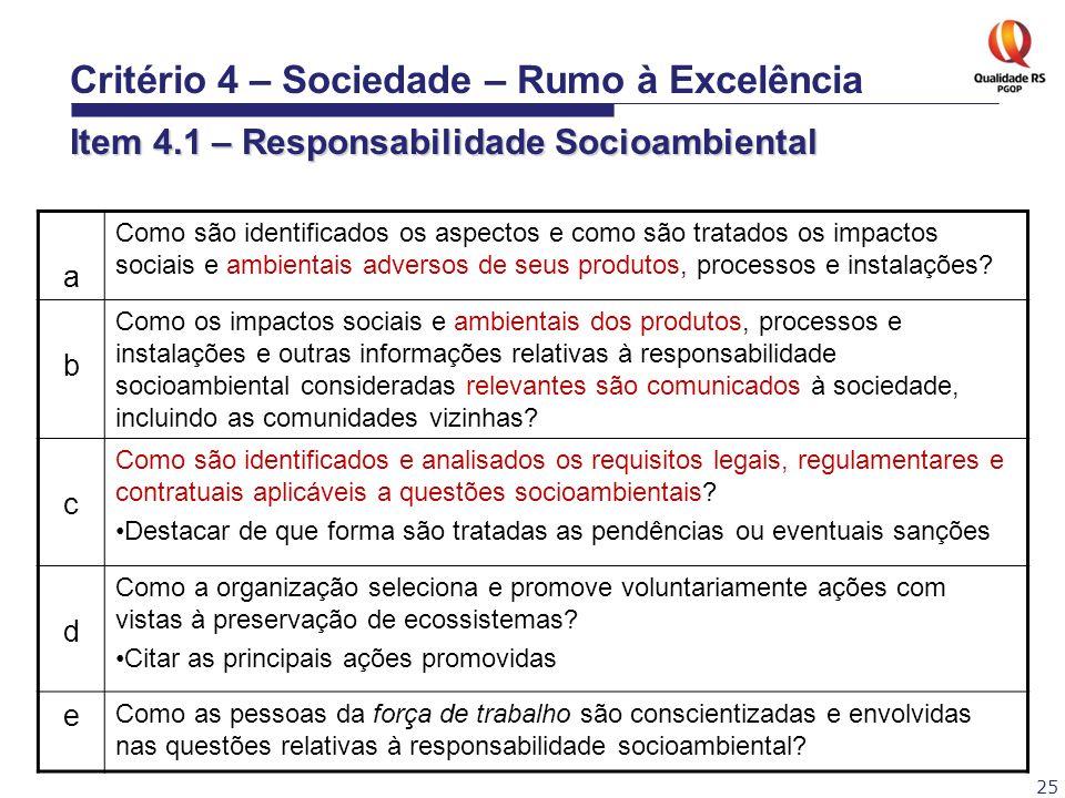 Critério 4 – Sociedade – Rumo à Excelência