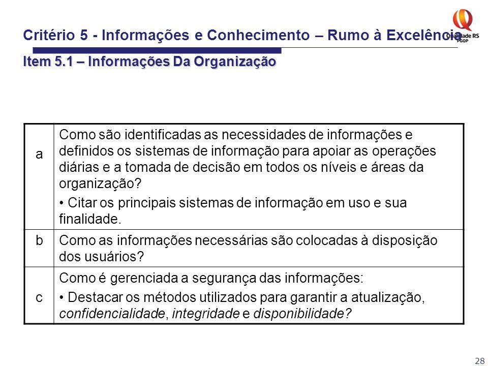Critério 5 - Informações e Conhecimento – Rumo à Excelência