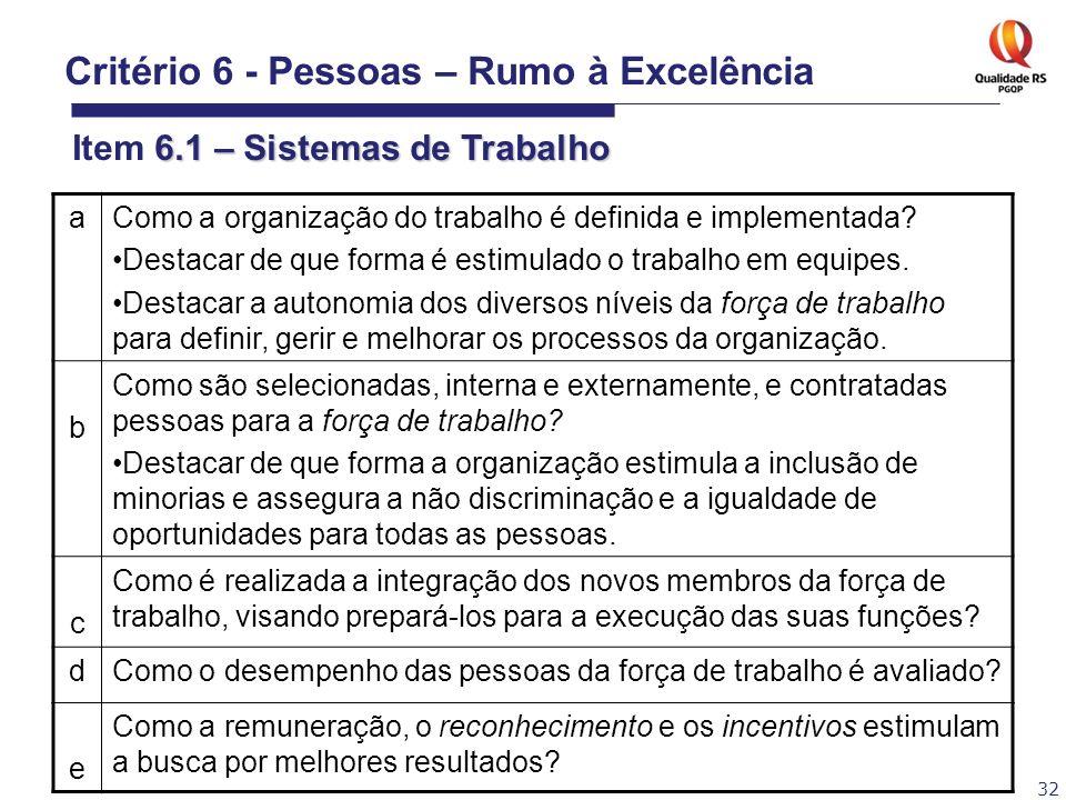 Critério 6 - Pessoas – Rumo à Excelência Item 6