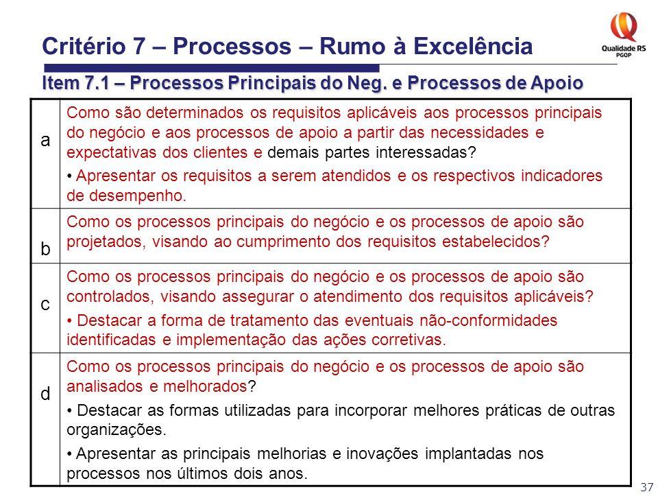 Critério 7 – Processos – Rumo à Excelência Item 7