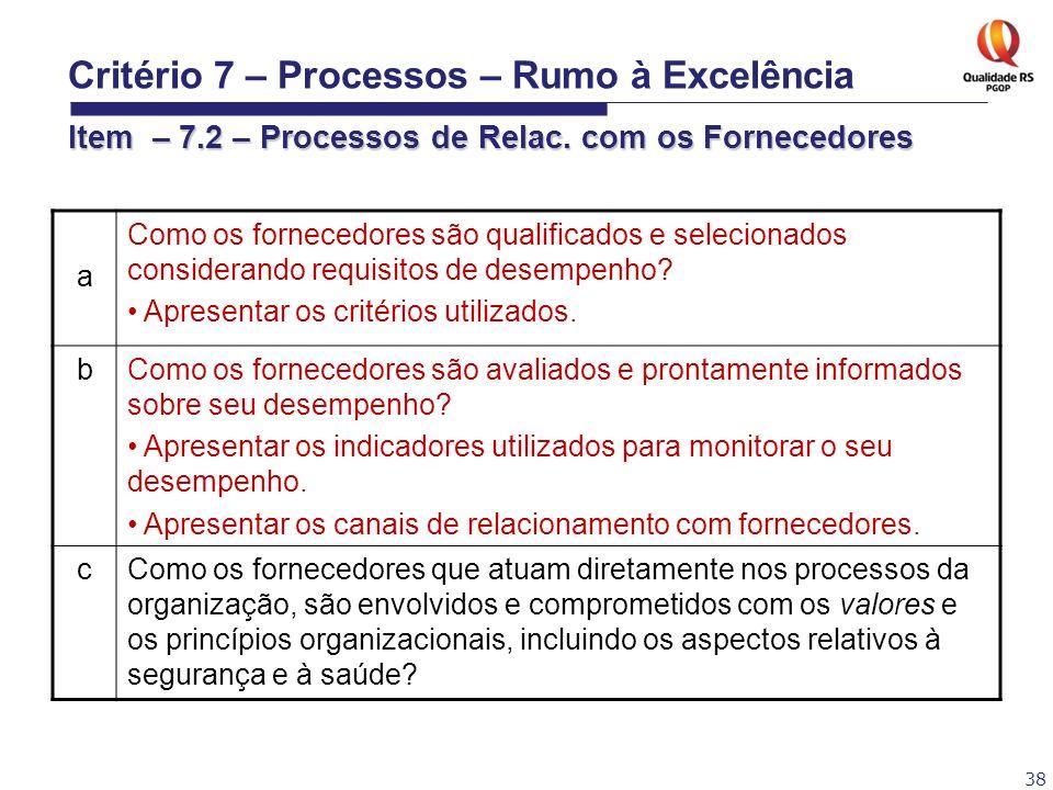 Critério 7 – Processos – Rumo à Excelência Item – 7
