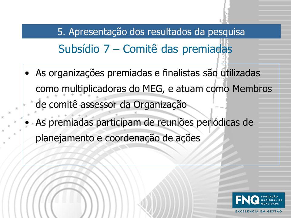 Subsídio 7 – Comitê das premiadas
