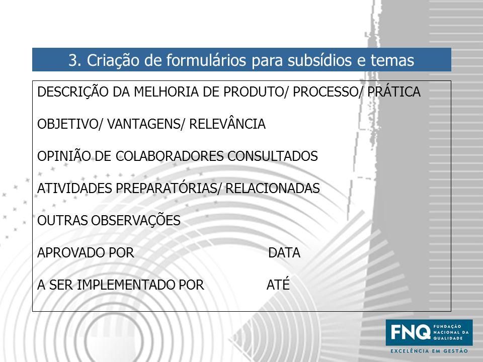 3. Criação de formulários para subsídios e temas