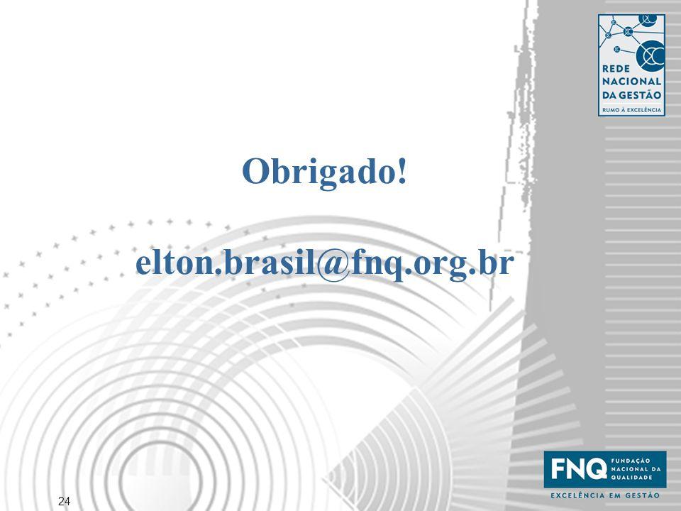 Obrigado! elton.brasil@fnq.org.br