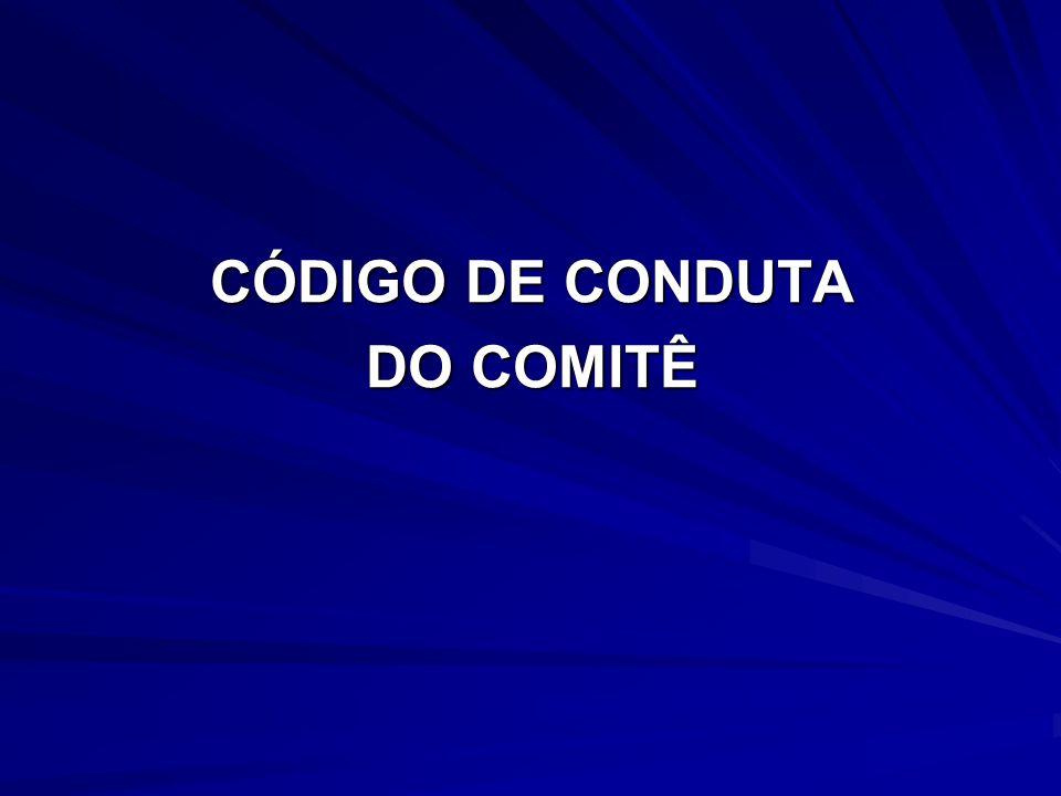 CÓDIGO DE CONDUTA DO COMITÊ