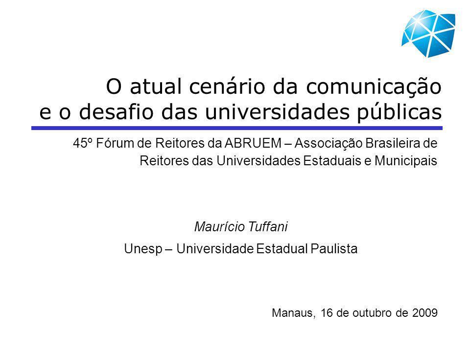 O atual cenário da comunicação e o desafio das universidades públicas