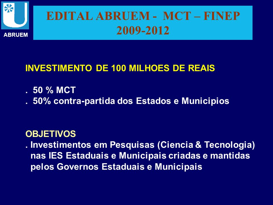 EDITAL ABRUEM - MCT – FINEP 2009-2012