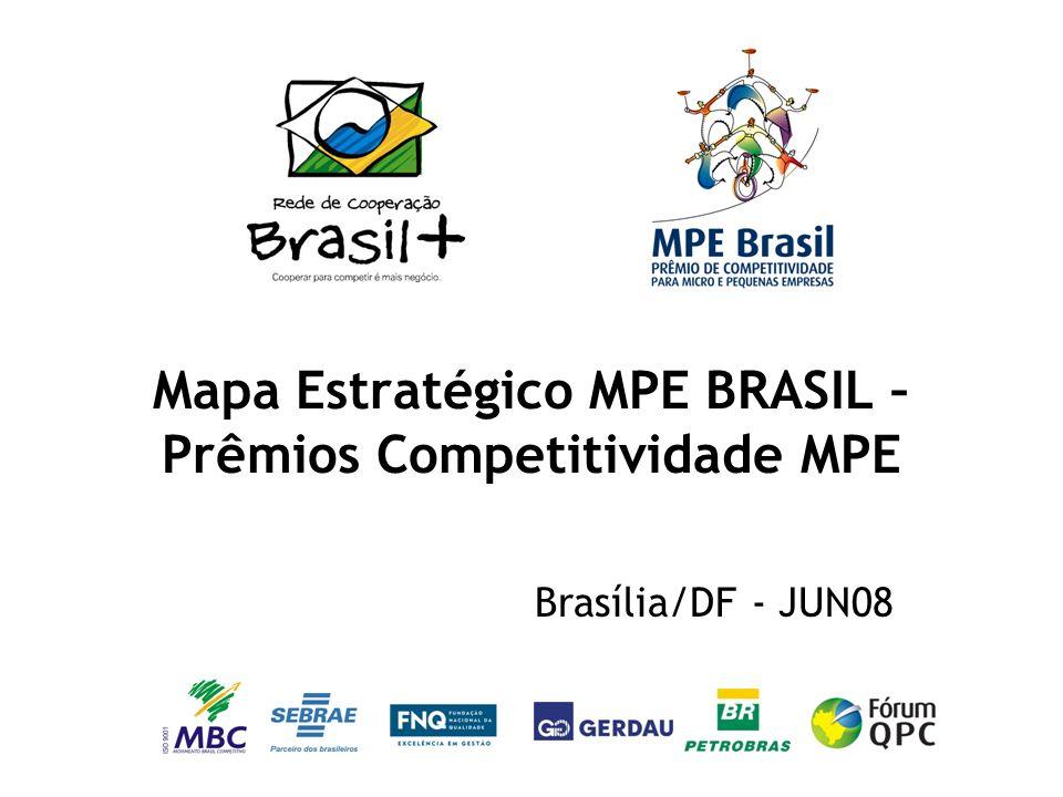 Mapa Estratégico MPE BRASIL – Prêmios Competitividade MPE