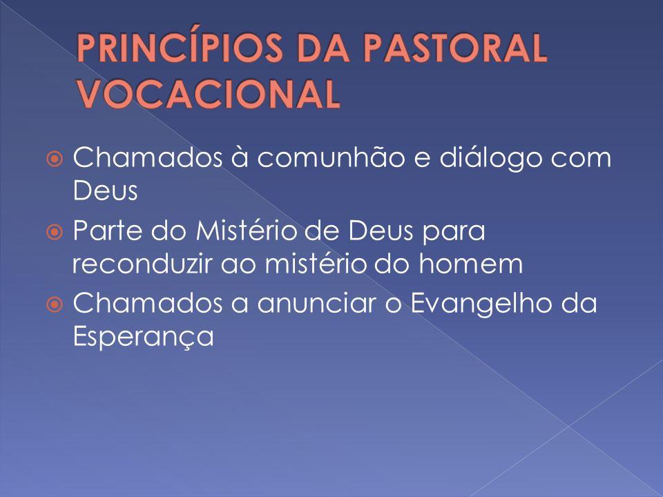 PRINCÍPIOS DA PASTORAL VOCACIONAL