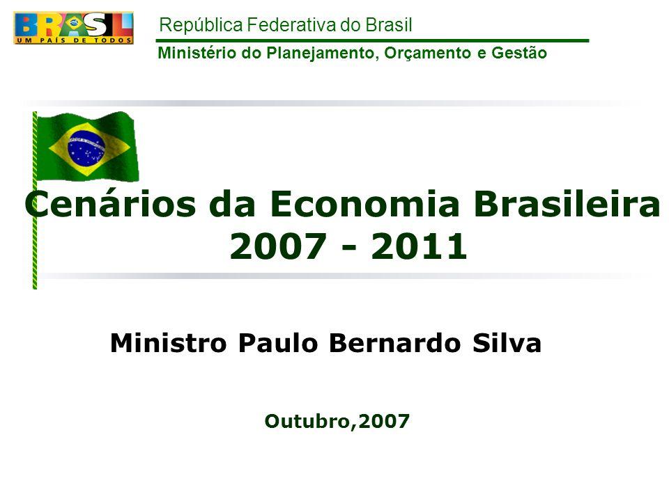 Cenários da Economia Brasileira 2007 - 2011