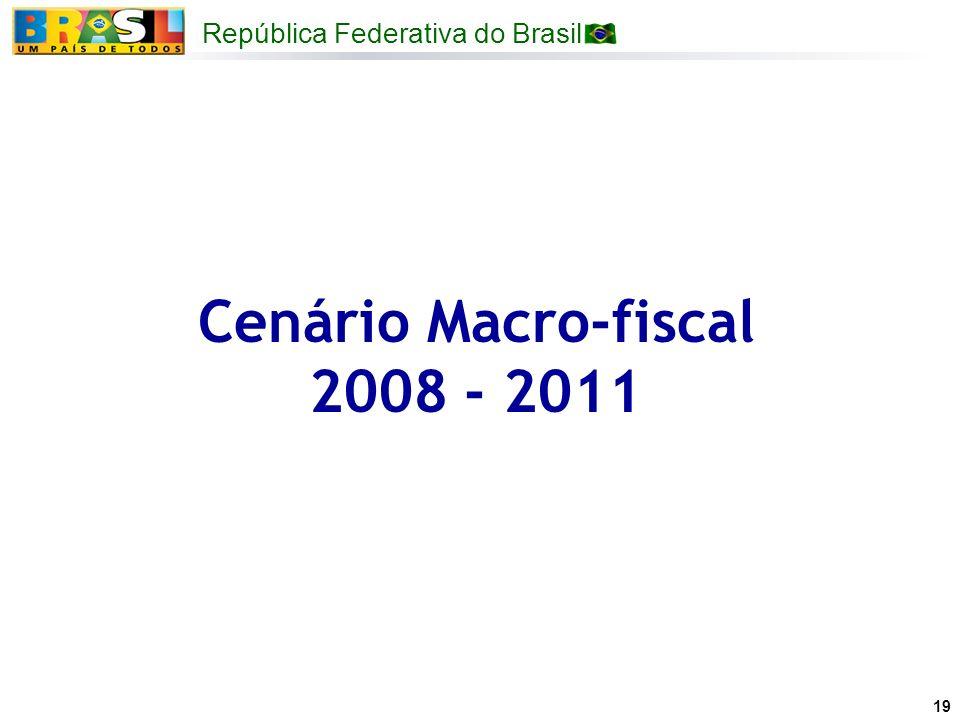 Cenário Macro-fiscal 2008 - 2011