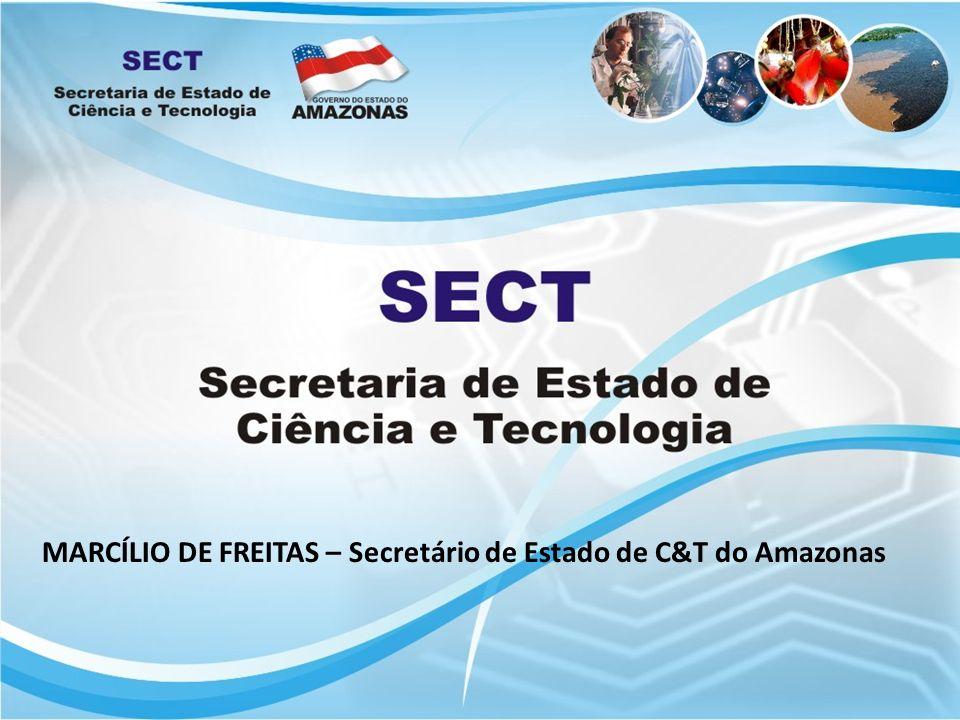 MARCÍLIO DE FREITAS – Secretário de Estado de C&T do Amazonas