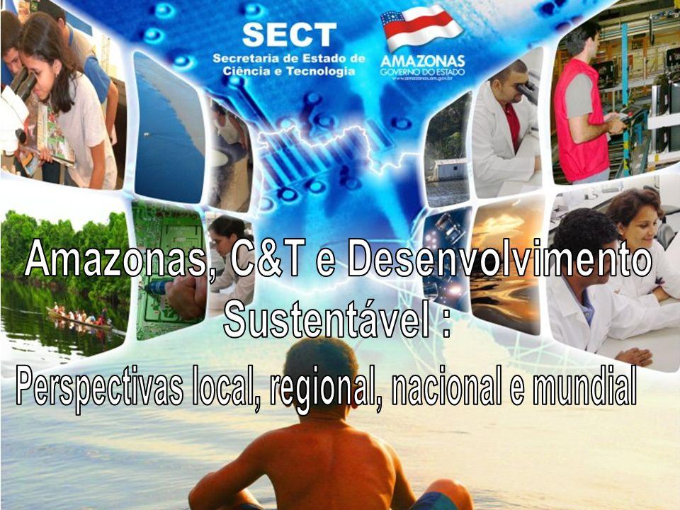 Amazonas, C&T e Desenvolvimento Sustentável :