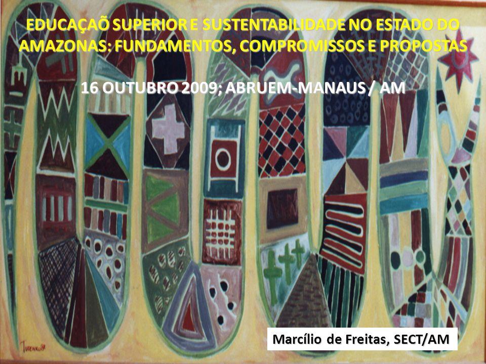 16 OUTUBRO 2009; ABRUEM-MANAUS / AM