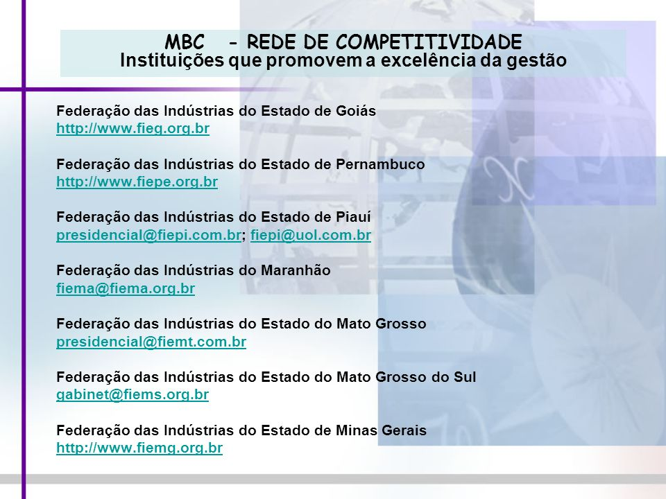 MBC - REDE DE COMPETITIVIDADE Instituições que promovem a excelência da gestão