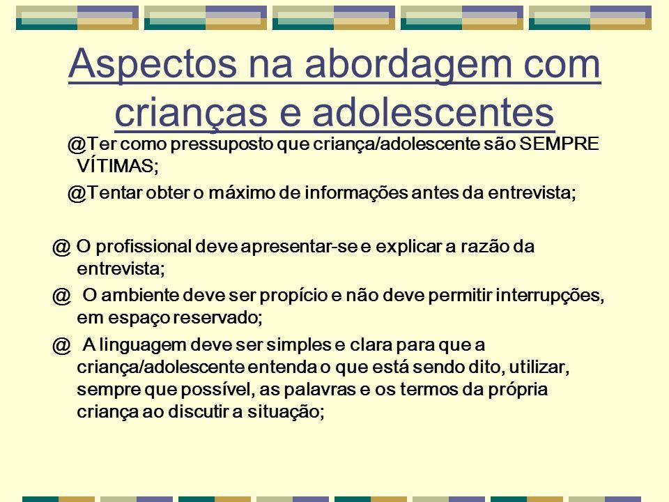 Aspectos na abordagem com crianças e adolescentes