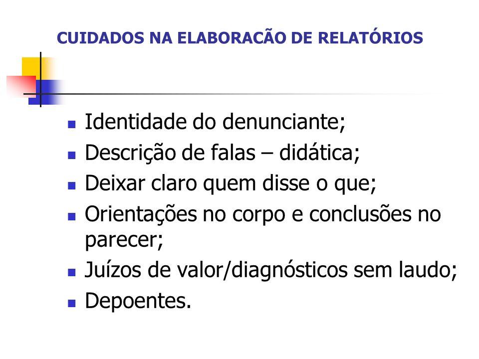 CUIDADOS NA ELABORACÃO DE RELATÓRIOS