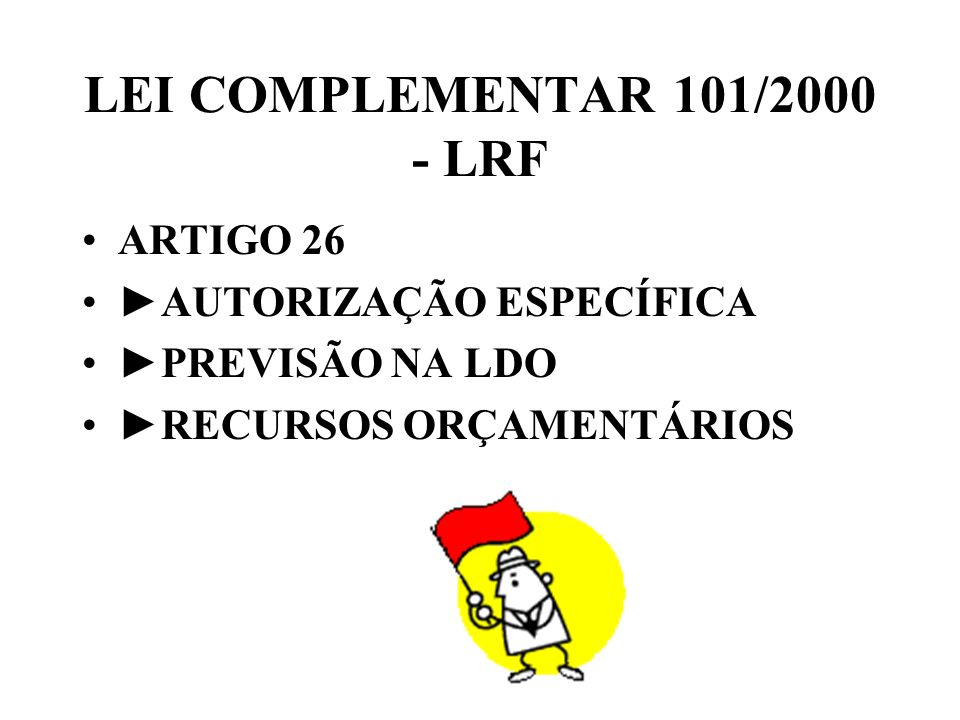 LEI COMPLEMENTAR 101/2000 - LRF