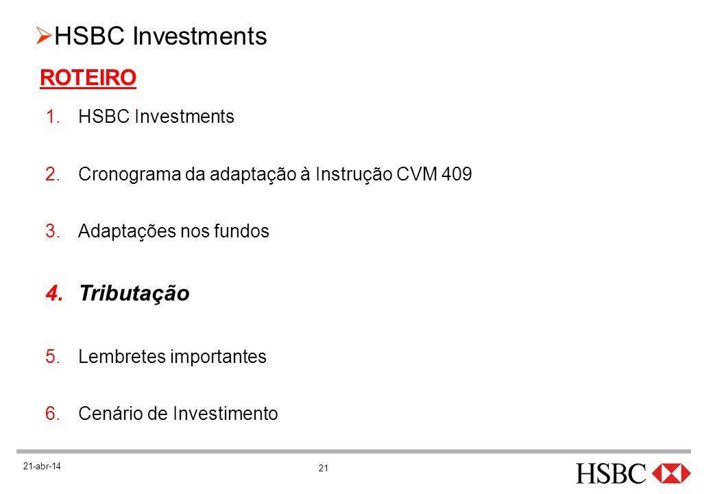ROTEIRO Tributação HSBC Investments