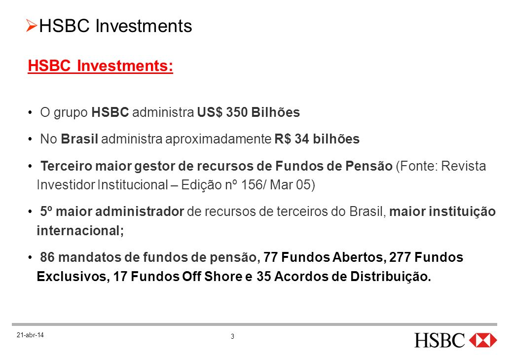 HSBC Investments: O grupo HSBC administra US$ 350 Bilhões