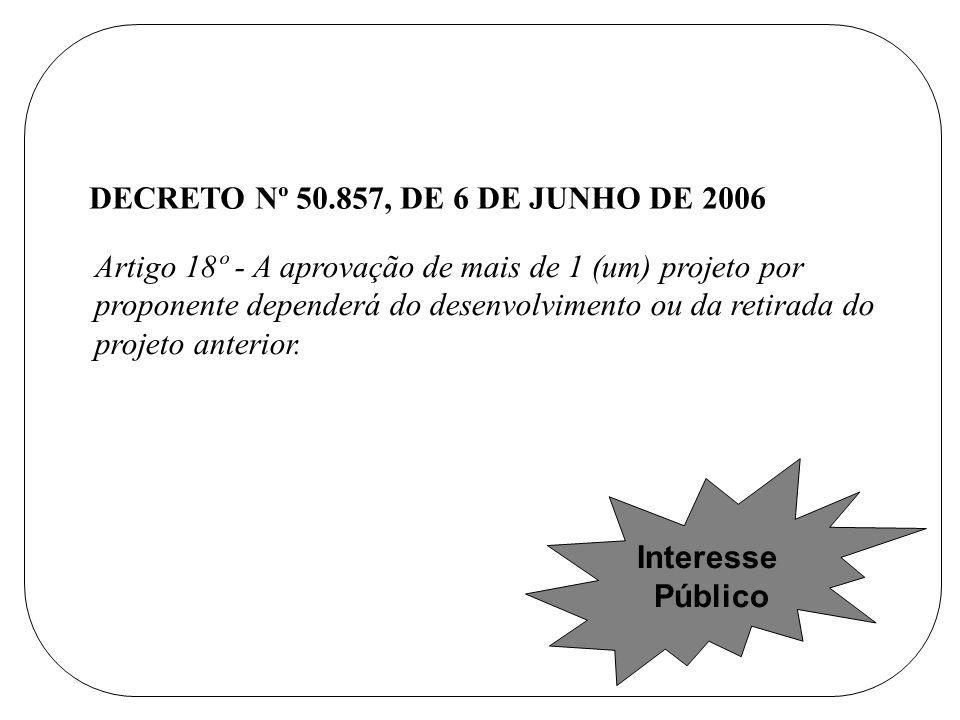DECRETO Nº 50.857, DE 6 DE JUNHO DE 2006
