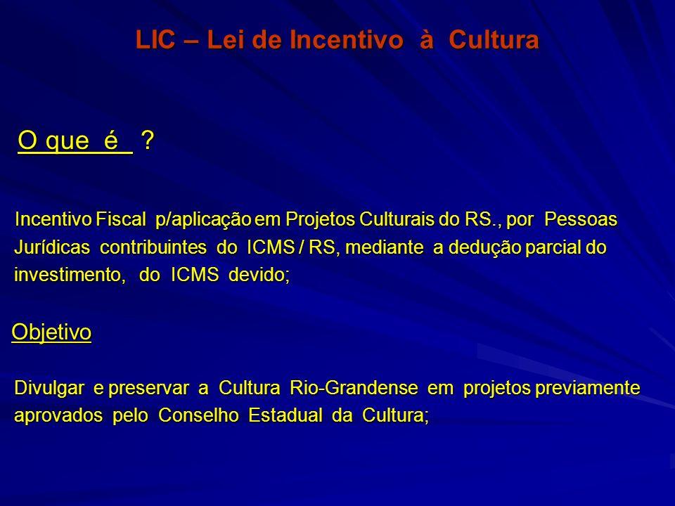 LIC – Lei de Incentivo à Cultura