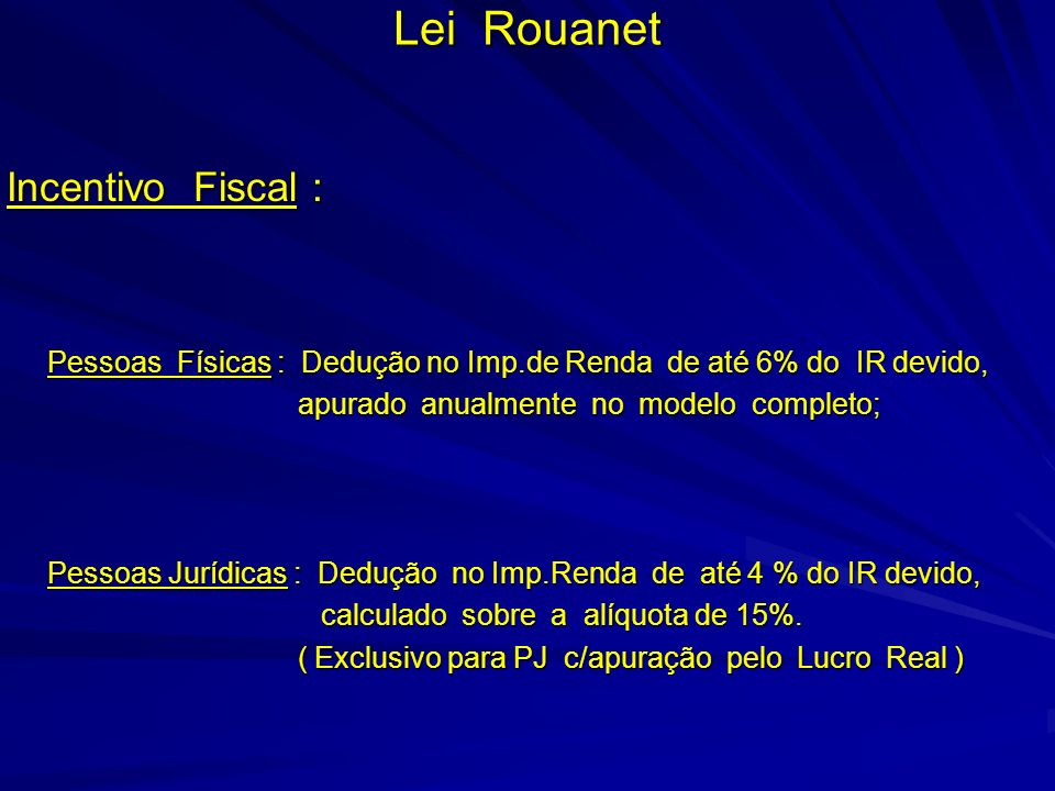 Lei Rouanet Incentivo Fiscal :