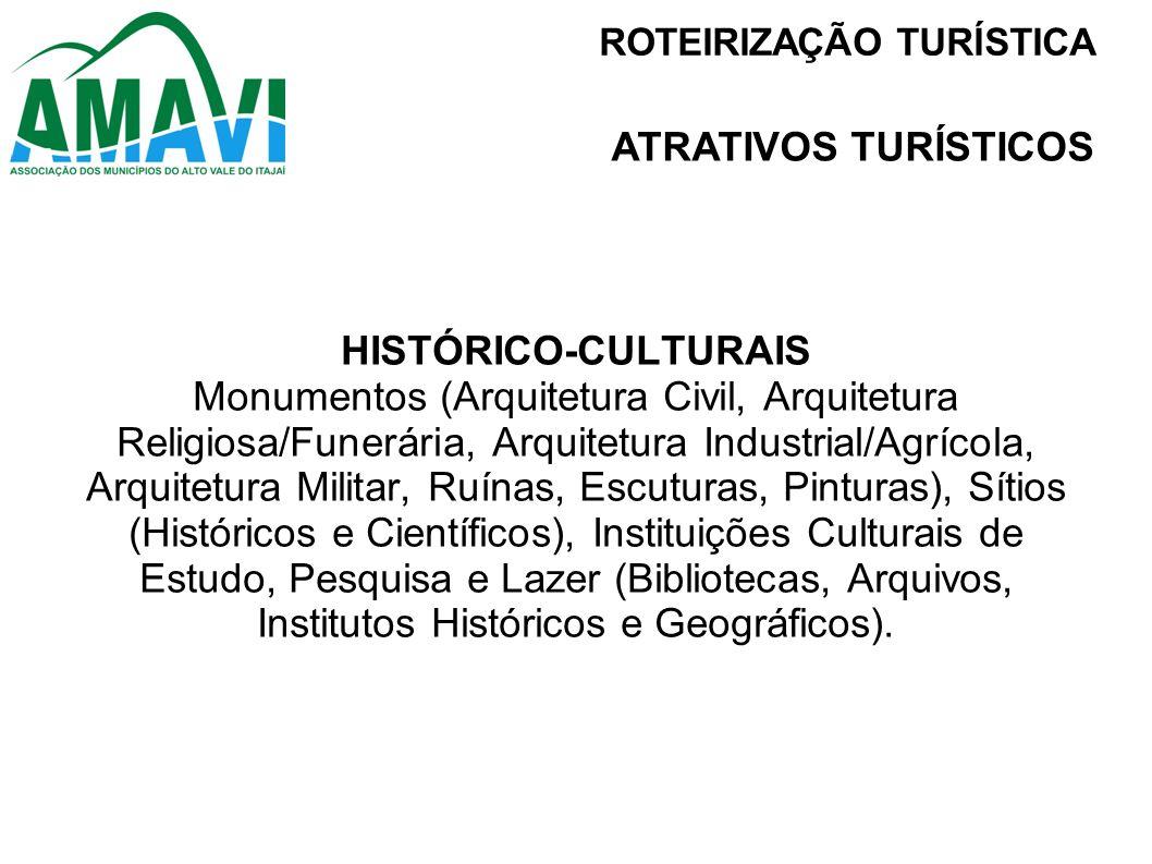 ATRATIVOS TURÍSTICOS HISTÓRICO-CULTURAIS