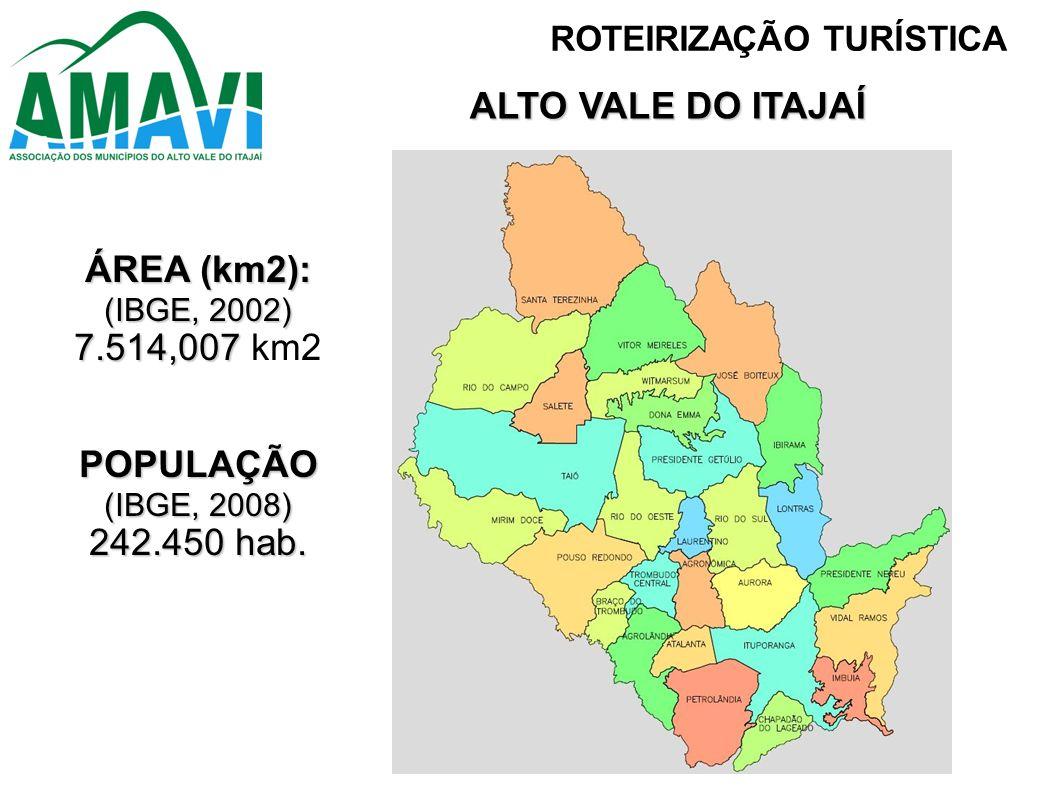 ALTO VALE DO ITAJAÍ ÁREA (km2): POPULAÇÃO