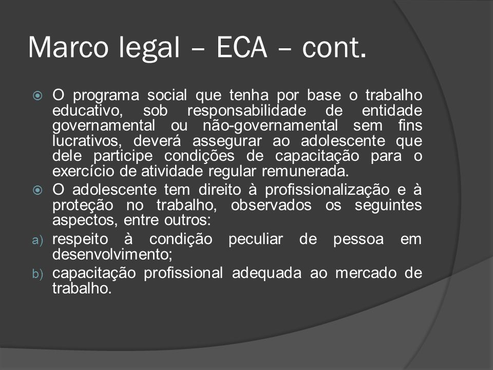 Marco legal – ECA – cont.