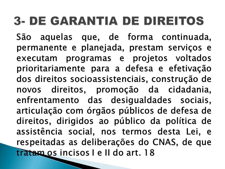 3- DE GARANTIA DE DIREITOS