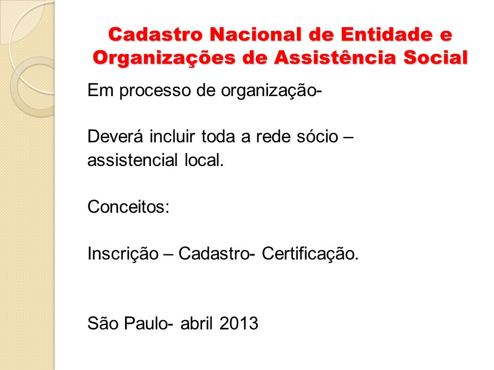 Cadastro Nacional de Entidade e Organizações de Assistência Social