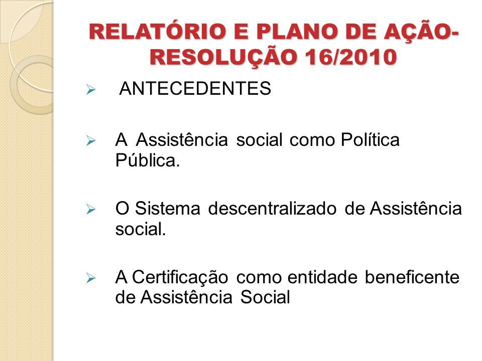 RELATÓRIO E PLANO DE AÇÃO-RESOLUÇÃO 16/2010