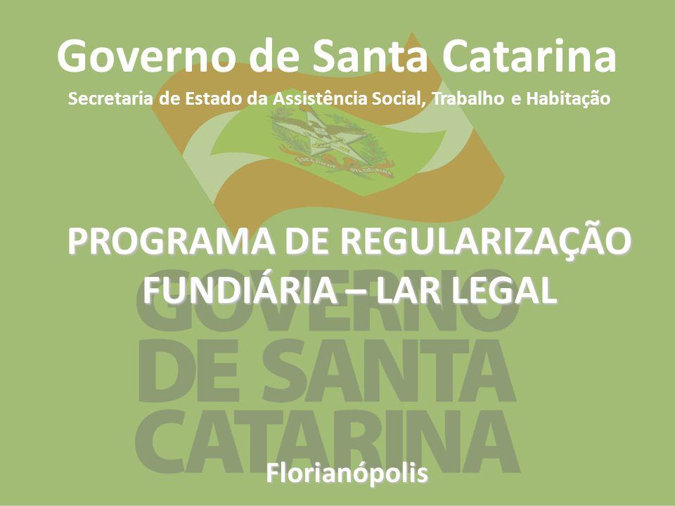 PROGRAMA DE REGULARIZAÇÃO FUNDIÁRIA – LAR LEGAL