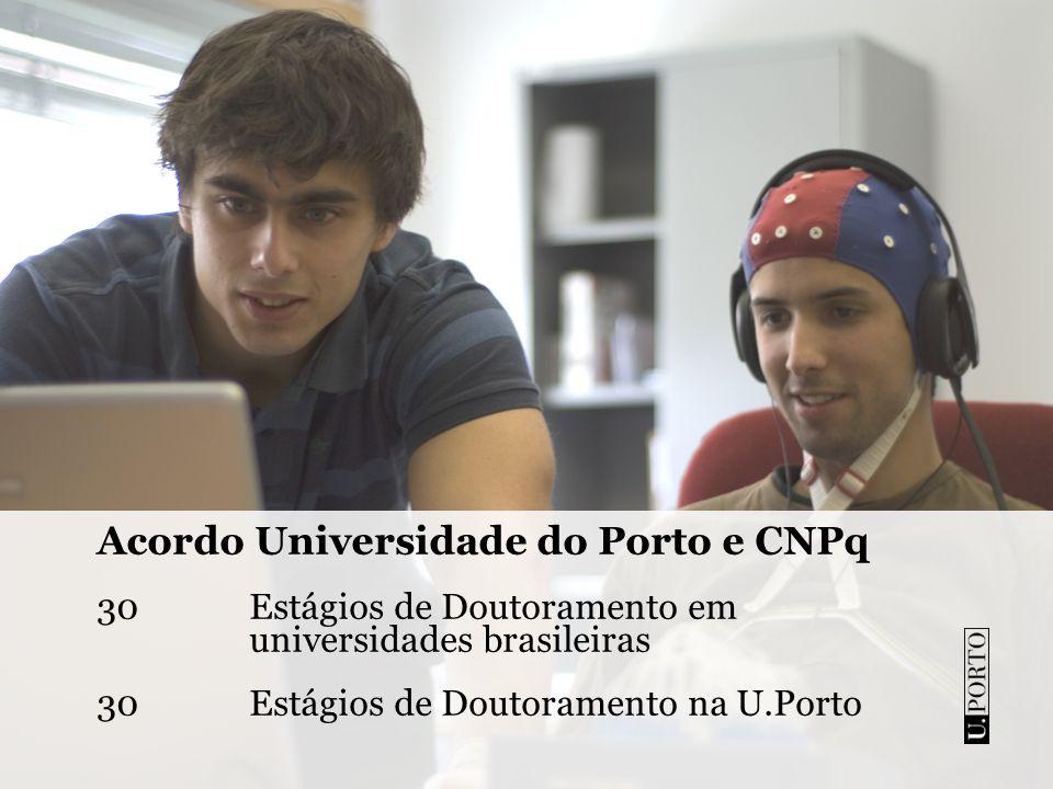 Acordo Universidade do Porto e CNPq