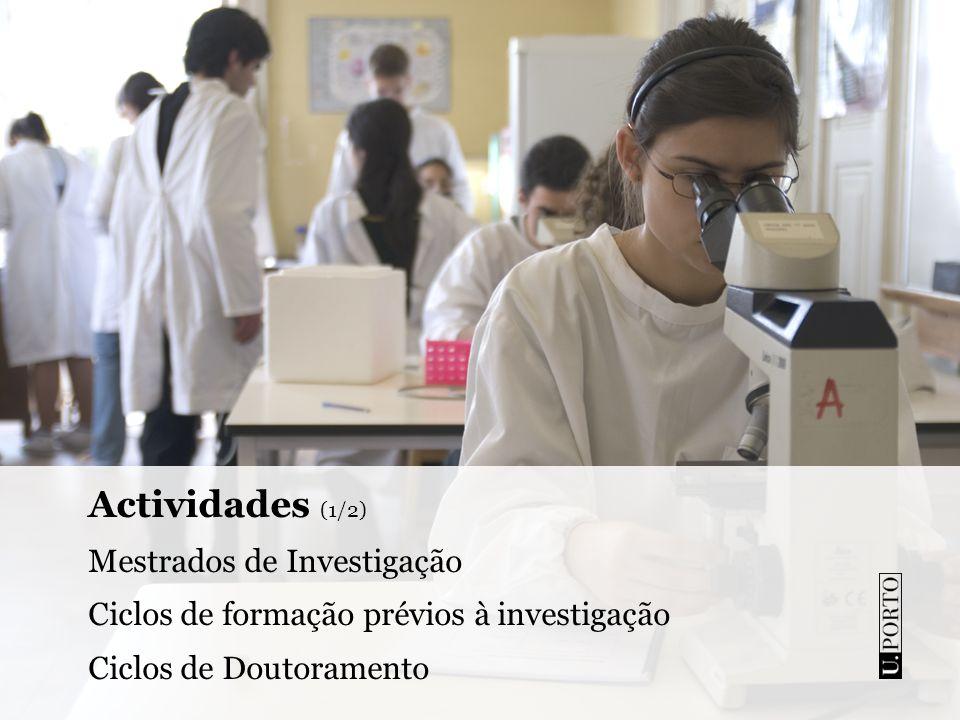 Actividades (1/2) Mestrados de Investigação