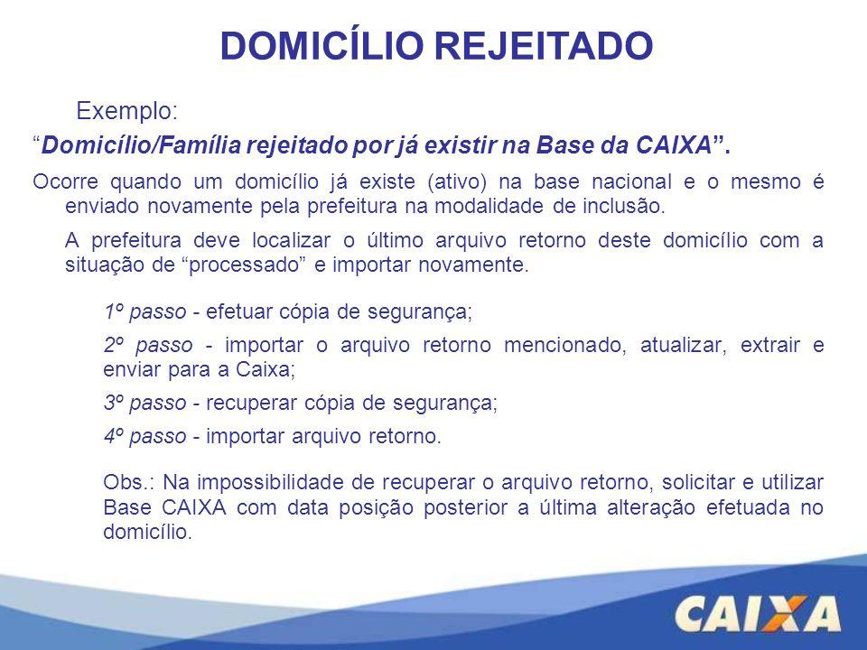DOMICÍLIO REJEITADO Exemplo: