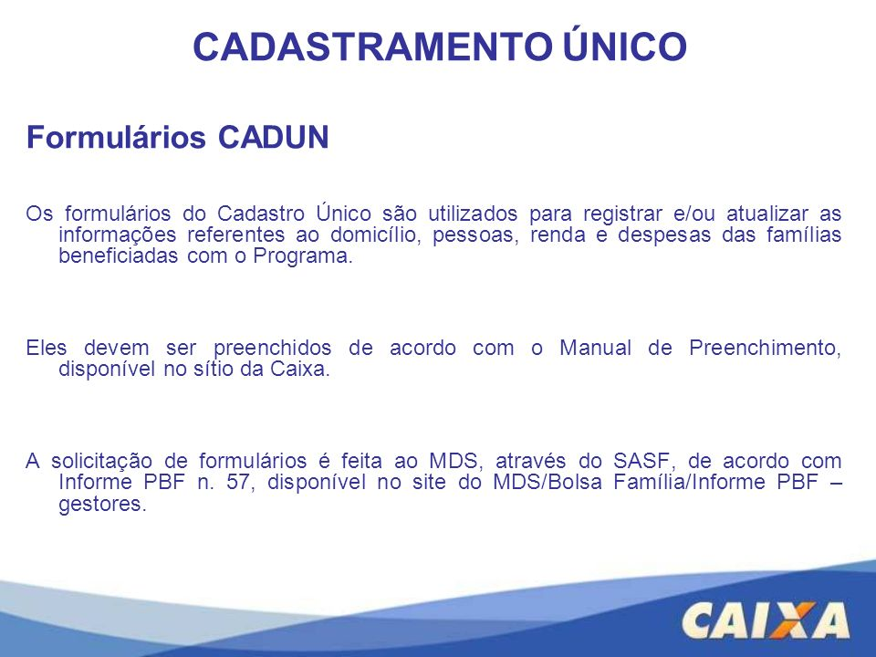 CADASTRAMENTO ÚNICO Formulários CADUN