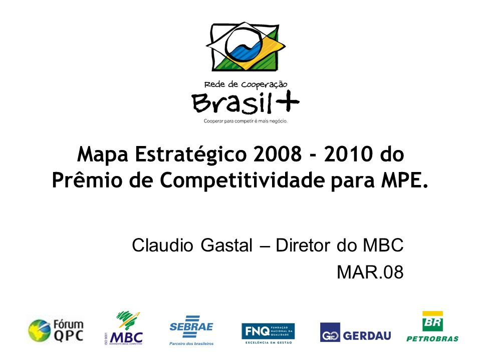 Mapa Estratégico 2008 - 2010 do Prêmio de Competitividade para MPE.