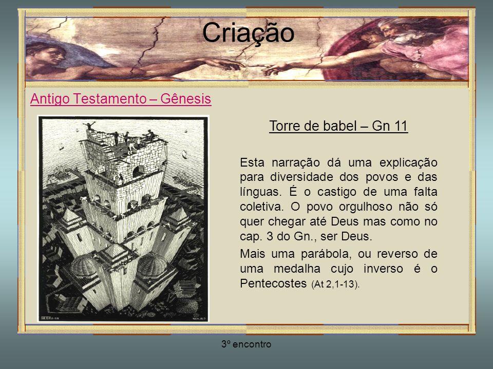 Criação Antigo Testamento – Gênesis Torre de babel – Gn 11