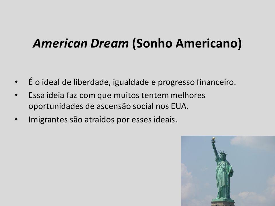 American Dream (Sonho Americano)